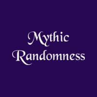 Mythic Randomness